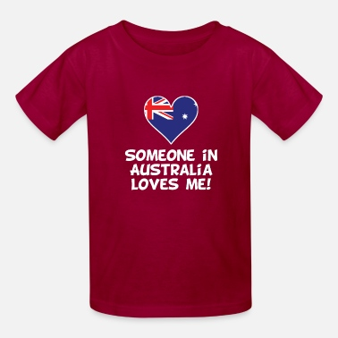 e45290107 Someone In Australia Loves Me - Kids' T-Shirt