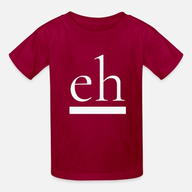 Eh Eh Gifts - Kids' T-Shirt