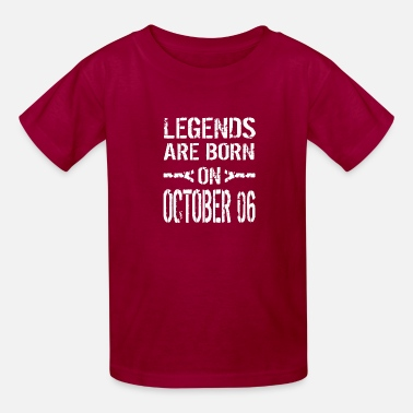 Born In October Legends are born on October 06 - Kids' T-Shirt