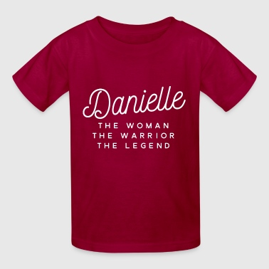 Danielle the woman the warrior the legend - Kids' T-Shirt