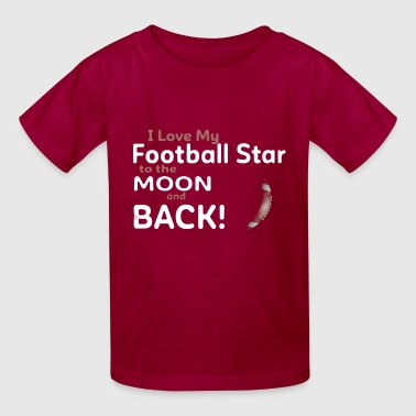 Back Star Love I Love My Football Star to the Moon and Back - Kids' T-Shirt