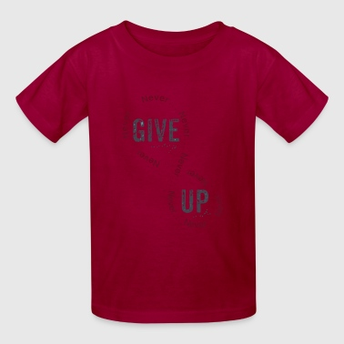 Give Up - Kids' T-Shirt