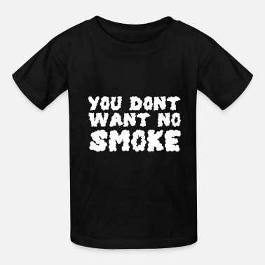 Smoking Smoking Smoke - Kids' T-Shirt