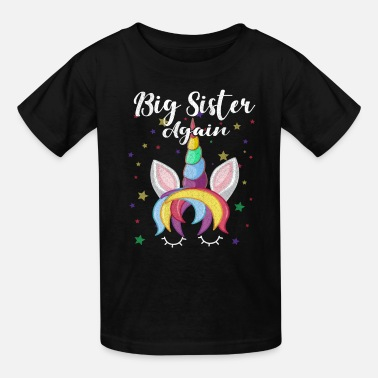 Big Big Sister again Sibling Older Daughter Gift - Kids' T-Shirt
