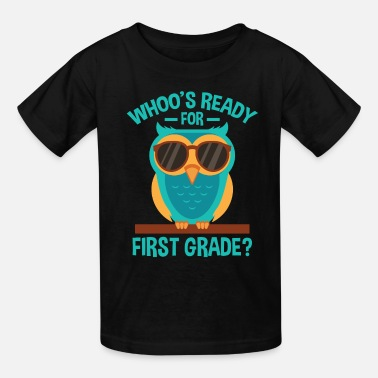 First Day Of School Back To School Ready For First Grade Smart Owl - Kids' T-Shirt