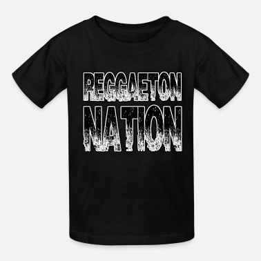 Reggaeton Reggaeton Nation - Kids' T-Shirt