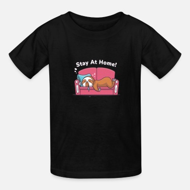 Stay At Home - Lazy Sloth - Kids' T-Shirt