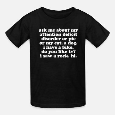 Adhd ADHD Quote for Adults Kids - Kids' T-Shirt