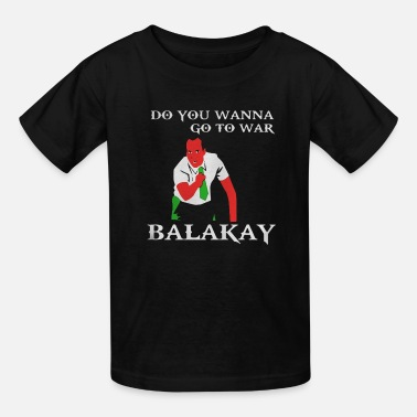 Key Key & Peele Do you wanna go to war Balakay - Kids' T-Shirt