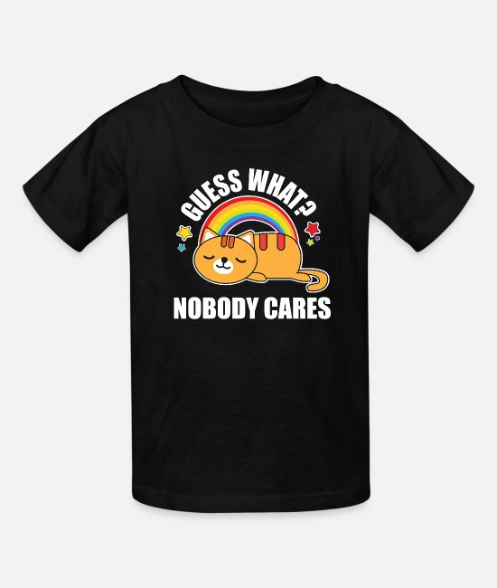Lazy T-Shirts - Guess What, Nobody Cares! Funny Meme Kitty Cat Edition - Kids' T-Shirt black