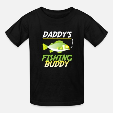 Fishing Rod Funny Fishing Daddy's Fishing Buddy Fish Gift - Kids' T-Shirt