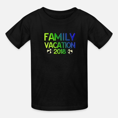 Family Vacation Family Vacation Gifts for Families - Kids' T-Shirt