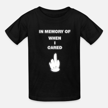 757c451fe in memory of when I cared middle finger comic Kids' Premium T-Shirt ...