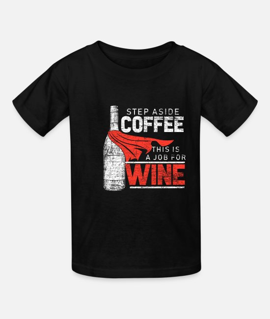 Hangover T-Shirts - Wine Red Wine Festival Alcohol Gift Wine Glass - Kids' T-Shirt black