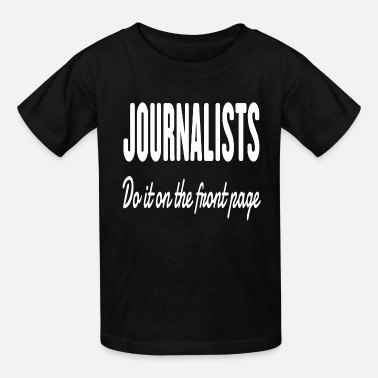 For Journalist Journalists - Kids' T-Shirt