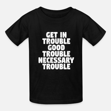 Good Good Trouble White - Kids' T-Shirt