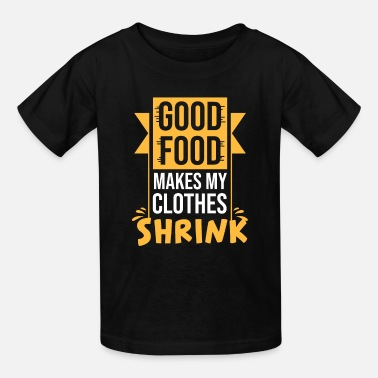 Funny Sarcastic Food Quotes Diet Gift - Kids' T-Shirt