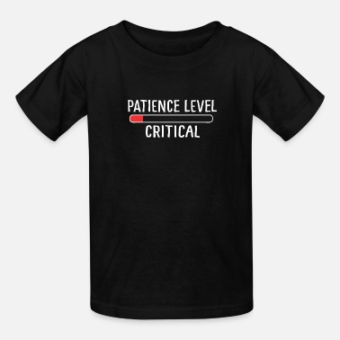 90 Min Critical Patience - Kids' T-Shirt