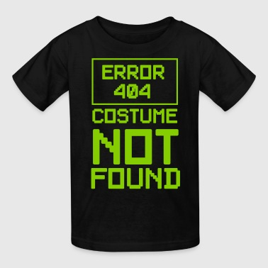 Error 404 costume not found - Kids' T-Shirt