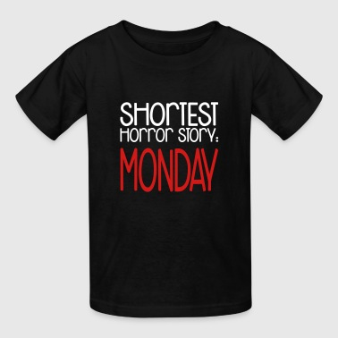 Shortest Horror Story: Monday - Kids' T-Shirt