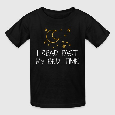 Funny Book T Shirt I Read Past My Bedtime Book Lover Shirt - Kids' T-Shirt
