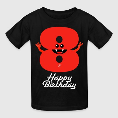 HAPPY BIRTHDAY 8 - Kids' T-Shirt