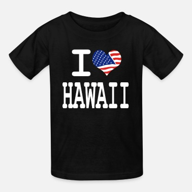I Love Hawaii i love hawaii - white - Kids' T-Shirt