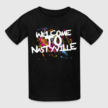 Welcome To Nastyville - Kids' T-Shirt