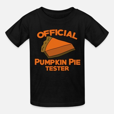 Funny Thanksgiving Official pumpkin pie tester for thanksgiving - Kids' T-Shirt