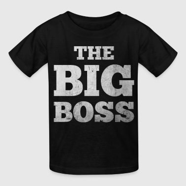 Big Boss The Big Boss - Kids' T-Shirt