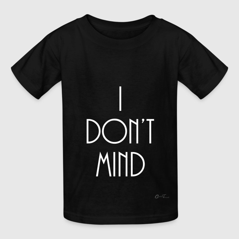 Mindful-idontmind - Kids' T-Shirt
