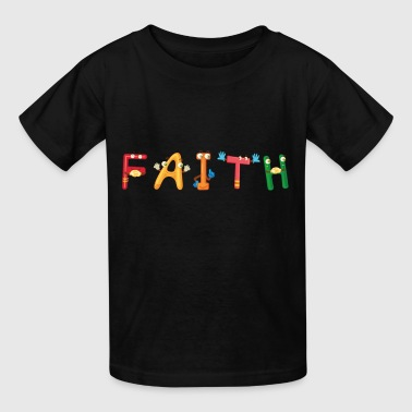 Faith - Kids' T-Shirt