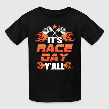 It's Race Day Y'all - Kids' T-Shirt