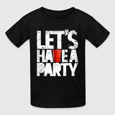 LET'S HAVE PARTY - Kids' T-Shirt