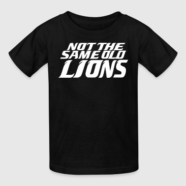 Not The Same Old Lions - Kids' T-Shirt