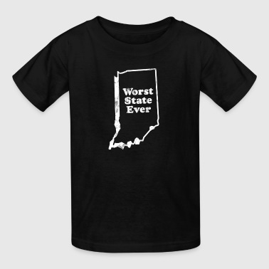INDIANA - WORST STATE EVER - Kids' T-Shirt