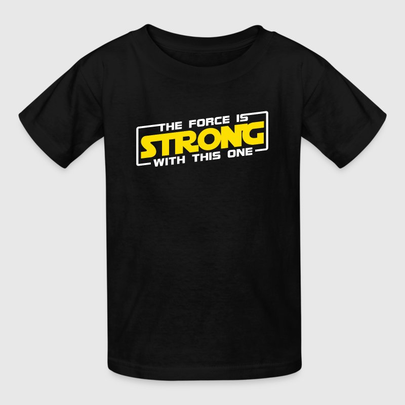 The Force Is Strong With This One - Yellow - Kids' T-Shirt