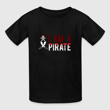 I Am a Pirate Graphic - Kids' T-Shirt