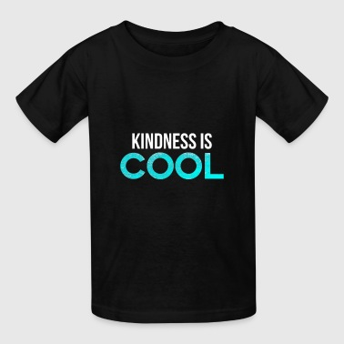 Kindness Is Cool Anti-Bullying Spread Love - Kids' T-Shirt