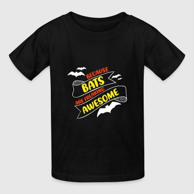 Awsome Funny Bats Are Awsome Funny Halloween Saying - Kids' T-Shirt