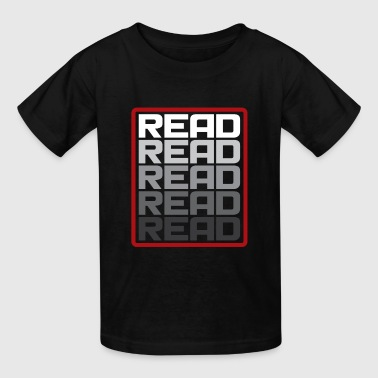 Read This Read Read Read funny reading gift present - Kids' T-Shirt