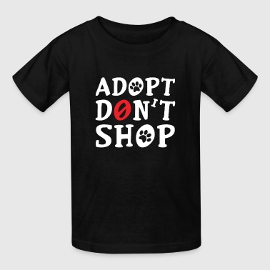 Adopt Don't Shop Help Pets Gift Idea - Kids' T-Shirt