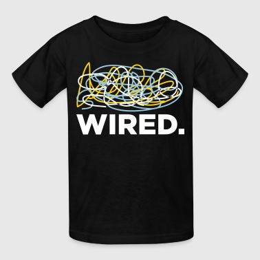 Wired! - Kids' T-Shirt