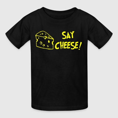 SAY CHEESE - Kids' T-Shirt