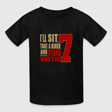 Stand With Number 7 - Kids' T-Shirt