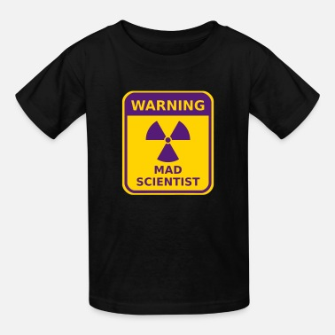 Mad Scientist Mad Scientist Warning - Kids' T-Shirt