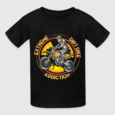 Xtreme Dirtbike Addiction - Kids' T-Shirt