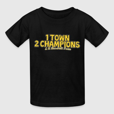 1 Town 2 Champions and A Baseball Team - Kids' T-Shirt
