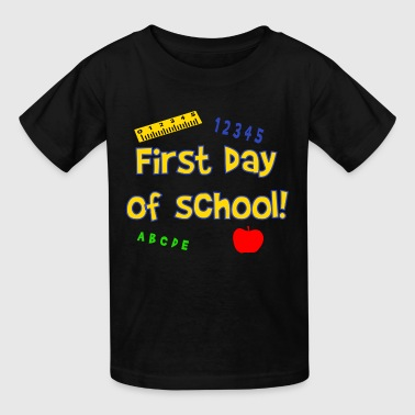 First Day Of School - Kids' T-Shirt