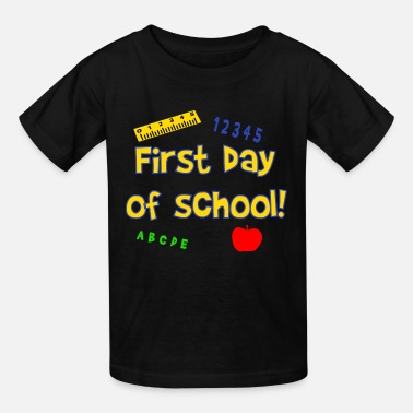 School Day First Day Of School - Kids' T-Shirt